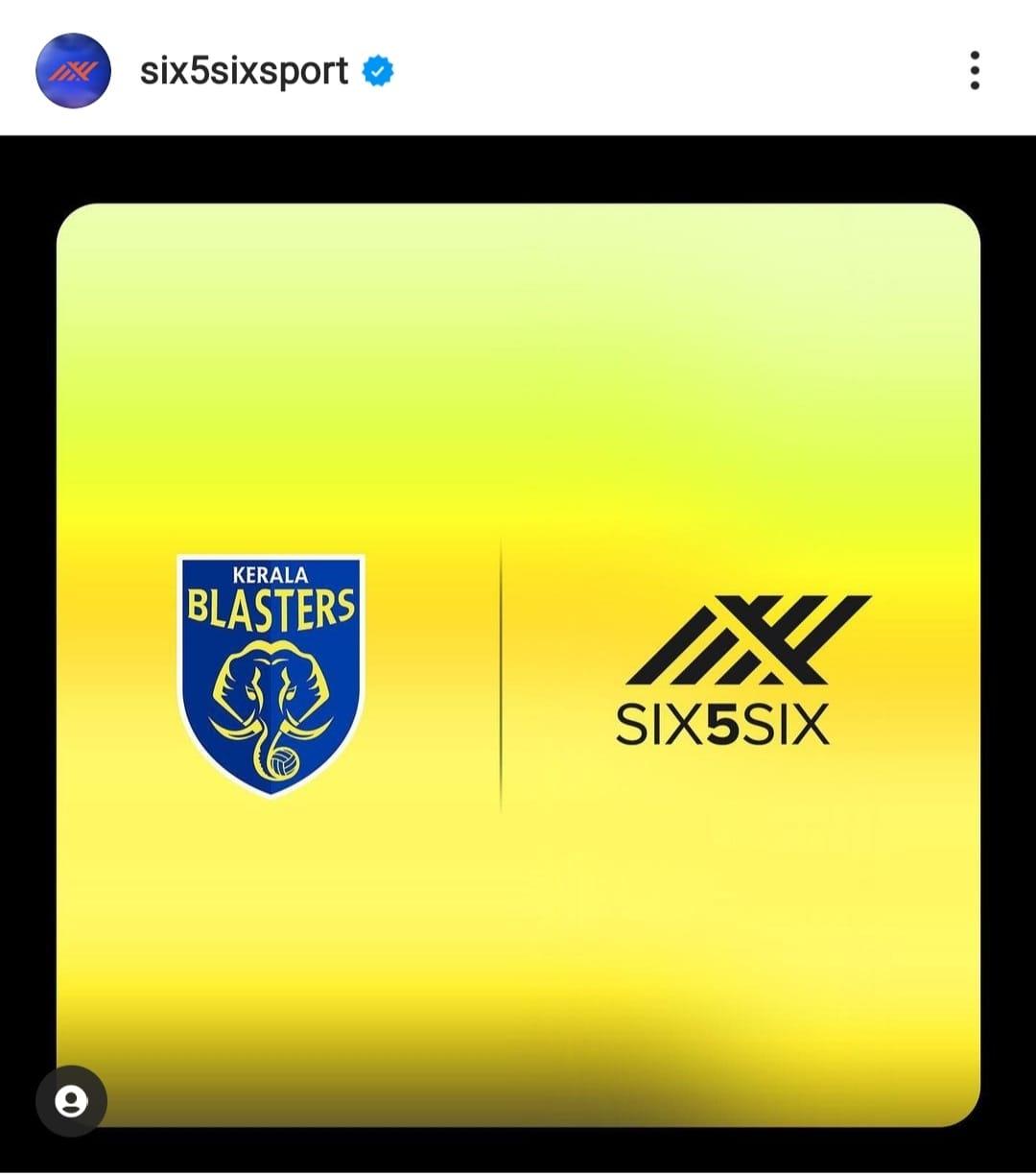 Kerala Blasters Sign Six5Six